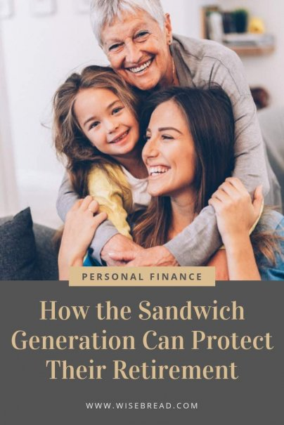 Are you part of the sandwich generation? When you are a caregiver to children as well as aging parents, it can seem like theres not enough time, money or energy to provide for all the family members. Here are the tips and ideas on how you can protect your retirement finances. | #sandwichgeneration #personalfinance #moneymatters